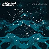 We Are Night by Chemical Brothers (2008-01-13)