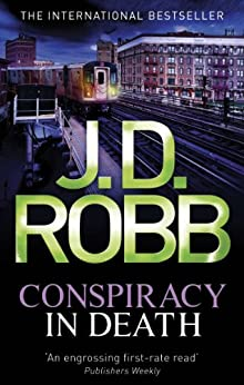 Conspiracy In Death: 8 by [Robb, J. D.]