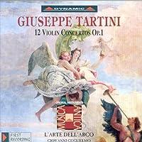 タルティーニ:ヴァイオリン協奏曲集 1 (グリエルモ/ラツァリ/ラルテ・デラルコ)