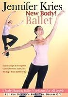 Jennifer Kries: New Body Ballet [DVD] [Import]