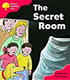 Oxford Reading Tree: Stage 4: Storybooks: the Secret Room