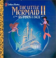 Disney's the Little Mermaid II: Return to the Sea