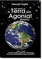 Terra Em Agonia!, A
