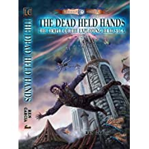 The Dead Held Hands (The Temple of the Exploding Head)
