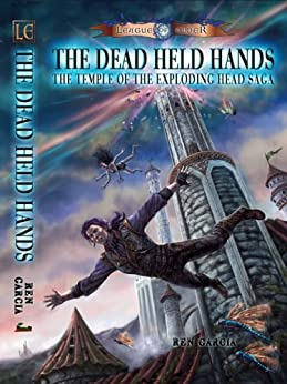 The Dead Held Hands (The Temple of the Exploding Head) by [Garcia, Ren]