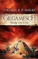 Gilgamesch: Koenig von Uruk