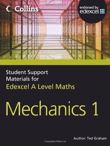 Collins Student Support Materials for Maths – A Level Maths: Mechanics 1