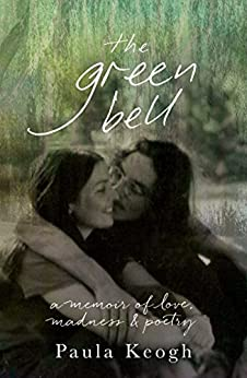 The Green Bell by [Keogh, Paula]