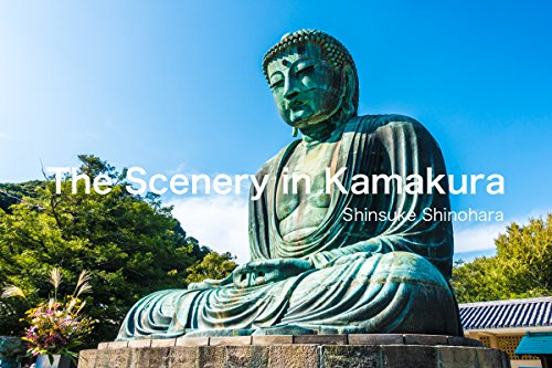 The Scenery in Kamakura: Japanese Beautiful Photography (English Edition)