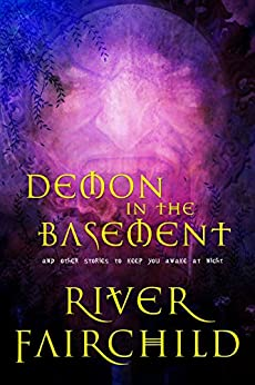 Demon in the Basement by [Fairchild, River]