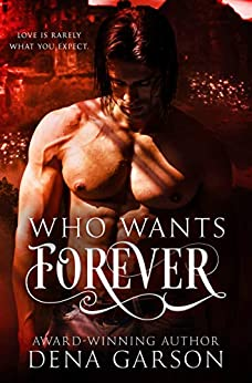Who Wants Forever: Emerald Isle Enchantment by [Garson, Dena]