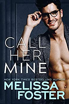 Call Her Mine (Harmony Pointe Book 1) by [Foster, Melissa]