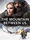 ザ・マウンテン・ビトゥイーン・アス(原題)/The Mountain Between Us
