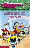 Much Ado at the Zoo (Powerpuff Girls, 1)