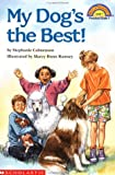 My Dog's the Best! (HELLO READER LEVEL 1)
