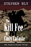 ラコステ The Kill Fee of Cindy LaCoste (The Austin-Stoner Files)