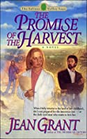 The Promise of the Harvest (The Salinas Valley Saga, Bk. 5)