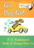 Go, Dog. Go! (Bright & Early Board Books(TM)) [ボードブック] / P.D. Eastman (著); Random House Books for Young Readers (刊)