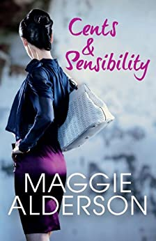 Cents And Sensibility by [Alderson, Maggie]