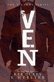 VEN (The V Games Book 2) by [Webster, K, Dukey, Ker]