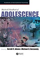 Blackwell Handbook of Adolescence by Unknown(2005-12-16)