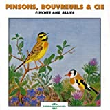 Pinson Bouvreuils & Cie