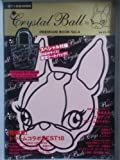 Crystal Ball PREMIUM BOOK Vol. (4)(ブラック×ライトピンク)