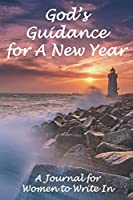God's Guidance  for A New Year When You Feel Like a Failure: Blank Lined Journal for Women to Write In