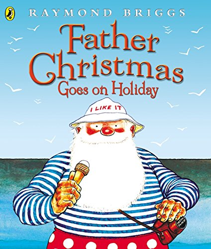 Father Christmas Goes on Holiday (Picture Puffins)の詳細を見る