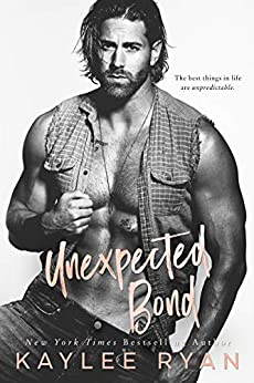 Unexpected Bond (Unexpected Arrivals Book 4) by [Ryan, Kaylee]