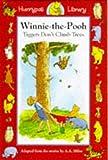 Tiggers Don't Climb Trees (Winnie-the-Pooh story books)