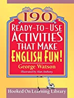 190 Ready-to-Use Activities That Make English Fun! (J-B Ed: Ready-to-Use Activities)