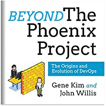 Beyond the Phoenix Project: The Origins and Evolution of DevOps