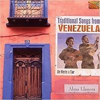 Norte a Sur Alma Llanera: Traditional Songs