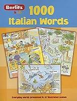 Berlitz Language: 1000 Italian Words (Berlitz 1000 Words)