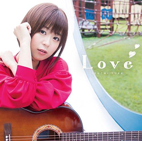 井口裕香/Love<アーティスト盤>...