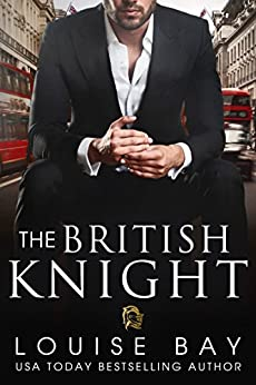 The British Knight by [Bay, Louise]