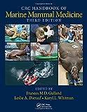 CRC Handbook of Marine Mammal Medicine, Third Edition