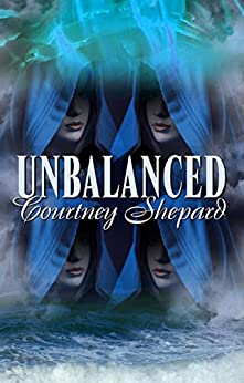 Unbalanced by [Shepard, Courtney]