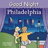 Good Night Philadelphia (Good Night Our World) [並行輸入品]