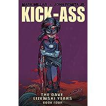 Kick-Ass: The Dave Lizewski Years Book 4