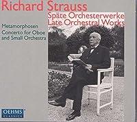 リヒャルト・シュトラウス:晩年の管弦楽作品集