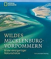 Wildes Mecklenburg-Vorpommern: Bilder einzigartiger Naturschaetze