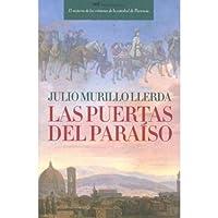 Las Puertas Del Paraiso/ the Doors of Paradise