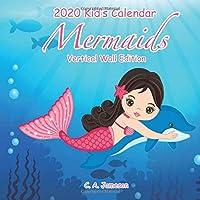 2020 Kid's Calendar: Mermaids Vertical Wall Edition
