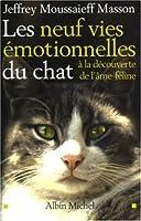 Neuf Vies Emotionnelles Du Chat (Les) (Essais)