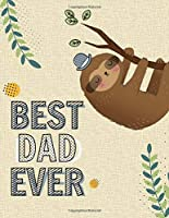 Best Dad Ever: Prompted Fill In Blank I Love You Book for Fathers; Gift Book for Dad;Notebook for Dad,Perfect For Father's Day Gifts, Daddy, Grandfathers.funny gift  (Alternative Fathers Day Cards)