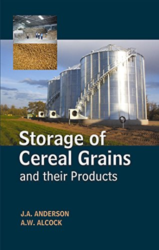 Storage of Cereal Grains and their Products [Hardcover] [Jul 06, 2013] Anderson, J A & A W Alcock
