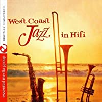 West Coast Jazz In Hi-Fi (Digitally Remastered) by Bill Holman & Group (2012-05-03)