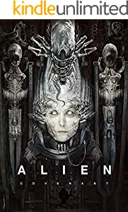Alien Covenant: The Complete Screenplays (English Edition)